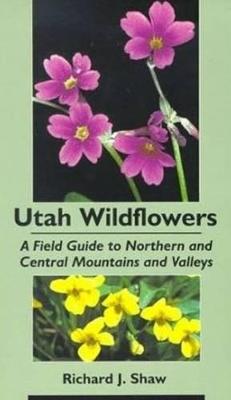 Utah Wildflowers by Richard Shaw