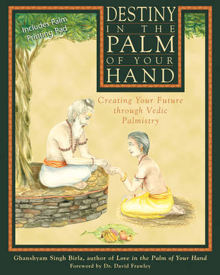 Destiny in the Palm of Your Hand by Ghanshyam Singh Birla