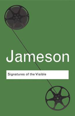 Signatures of the Visible by Fredric Jameson