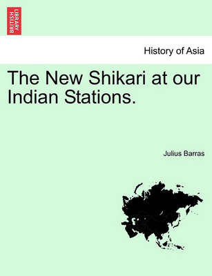 The New Shikari at Our Indian Stations. by Julius Barras