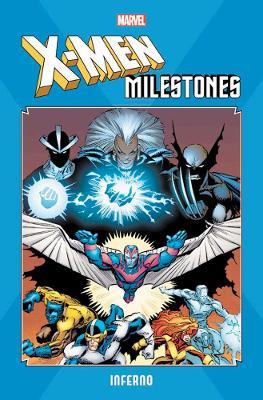 X-men Milestones: Inferno by Louise Simonson