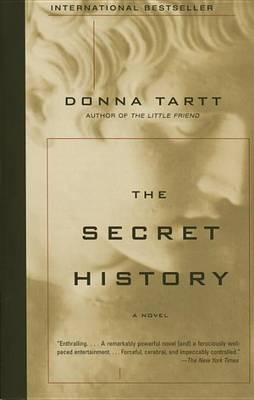 Secret History by Donna Tartt