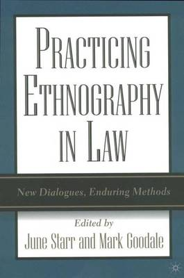 Practicing Ethnography in Law by Mark Goodale