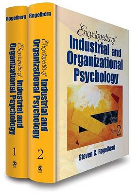 Encyclopedia of Industrial and Organizational Psychology by Steven G. Rogelberg