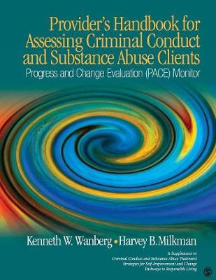 Provider's Handbook for Assessing Criminal Conduct and Substance Abuse Clients by Kenneth W. Wanberg