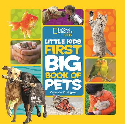 Little Kids First Big Book of Pets (First Big Book) by National Geographic Kids