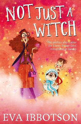Not Just a Witch by Eva Ibbotson
