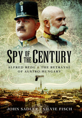 Spy of the Century by John Sadler