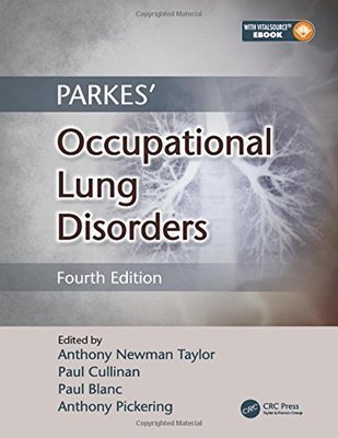Parkes' Occupational Lung Disorders by Anthony Newman Taylor