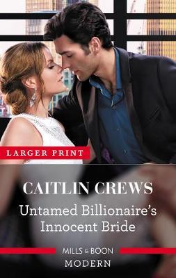 Untamed Billionaire's Innocent Bride book