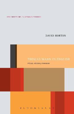 Thomas Mann in English by David Horton