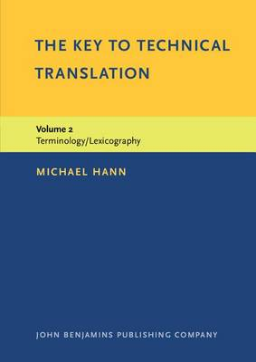 The Key to Technical Translation by Michael Hann