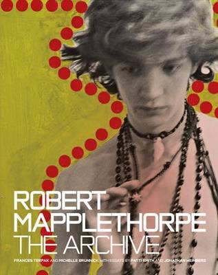 Robert Mapplethorpe - The Archive by Frances Terpak