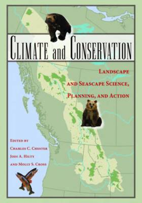 Climate and Conservation by Charles C. Chester