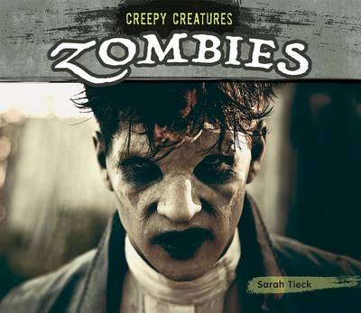 Zombies by Sarah Tieck