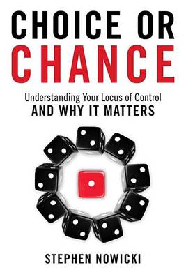 Choice or Chance by Stephen Nowicki
