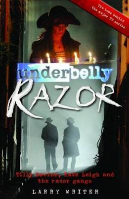 Razor (Underbelly) by Larry Writer