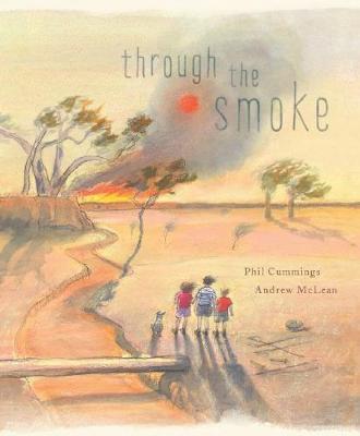 Through the Smoke HB by Phil Cummings