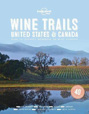 Wine Trails - USA & Canada book
