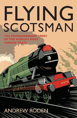 Flying Scotsman by Andrew Roden
