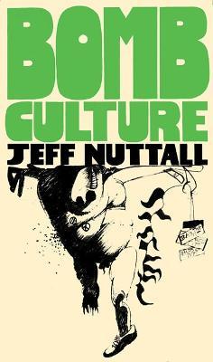 Bomb Culture: 50th Anniversary Edition book