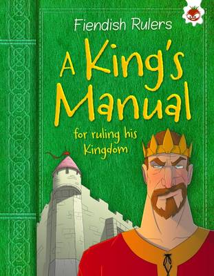 A King's Manual: for ruling his kingdom by Catherine Chambers