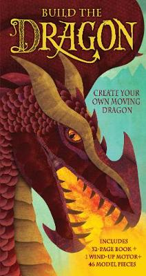 Build the Dragon by Dugald A. Steer