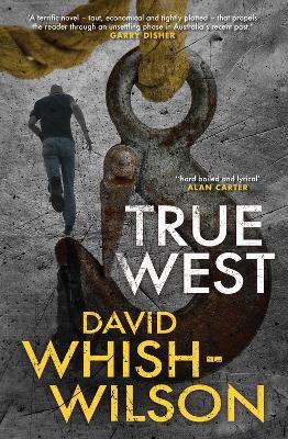 True West by David Whish-Wilson