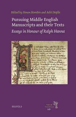 Pursuing Middle English Manuscripts and Their Texts by Simon Horobin