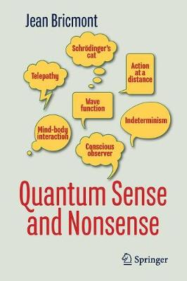 Quantum Sense and Nonsense by Jean Bricmont