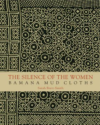 The Silence of Women - Bamana Mud Cloths by Sarah Brett-smith