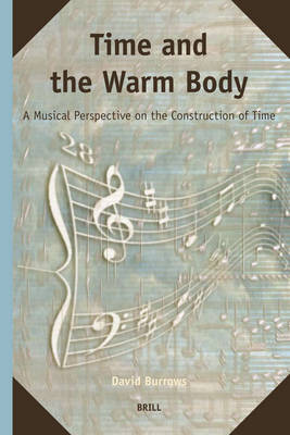 Time and the Warm Body by David Burrows