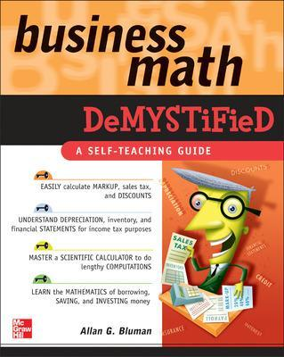 Business Math Demystified by Allan Bluman