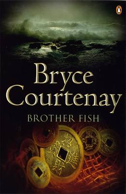 Brother Fish by Bryce Courtenay