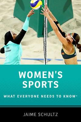 Women's Sports: What Everyone Needs to Know (R) book