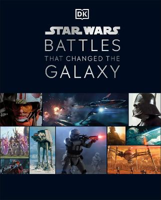 Star Wars Battles That Changed the Galaxy by Cole Horton