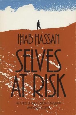 Selves at Risk by Ihab Hassan