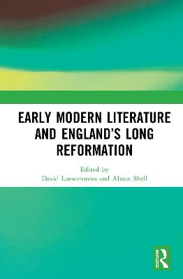 Early Modern Literature and England's Long Reformation book