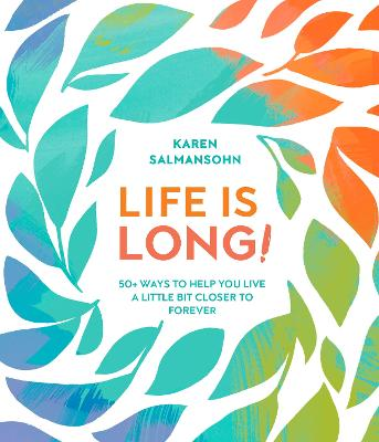 Life Is Long! book