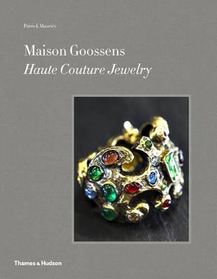 Goossens: Haute Couture Jewelry by Patrick Mauries