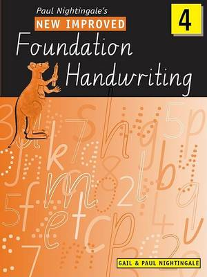 New Improved Foundation Handwriting NSW Year 4 by Gail And Paul Nightingale