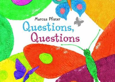 Questions, Questions by Marcus Pfister