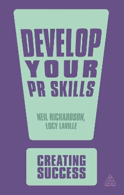 Develop Your PR Skills by Lucy Laville