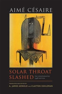 Solar Throat Slashed by Aime Cesaire