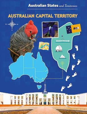 Australian States and Territories: Australian Capital Territory by Linsie Tan