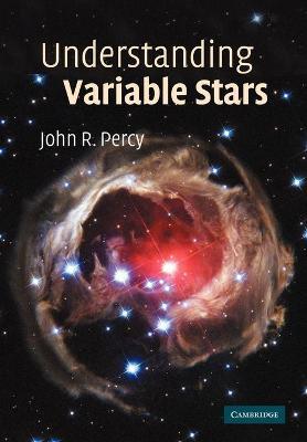 Understanding Variable Stars by John R. Percy