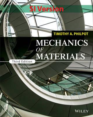 Mechanics of Materials by Timothy A. Philpot