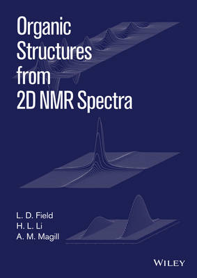 Organic Structures From 2D NMR Set by L. D. Field
