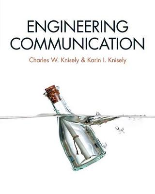 Engineering Communication by Charles W. Knisely