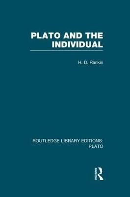 Plato and the Individual (Rle: Plato) by David Rankin